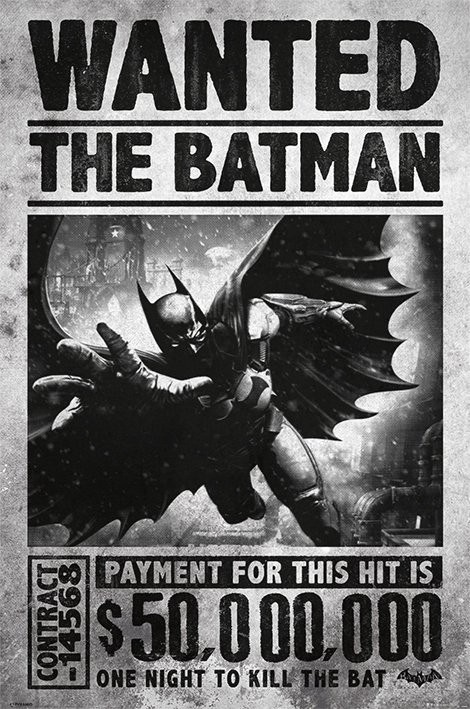 BATMAN ARKHAM ORIGINS - wanted Affiche
