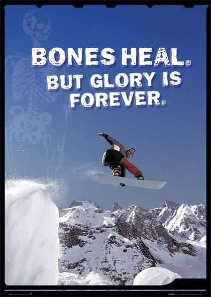 Bones heal - snowboarder Affiche