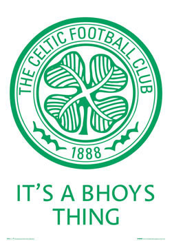 Celtic - bhoys thing badge Affiche