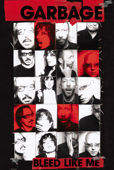 Garbage - bleed like me Affiche