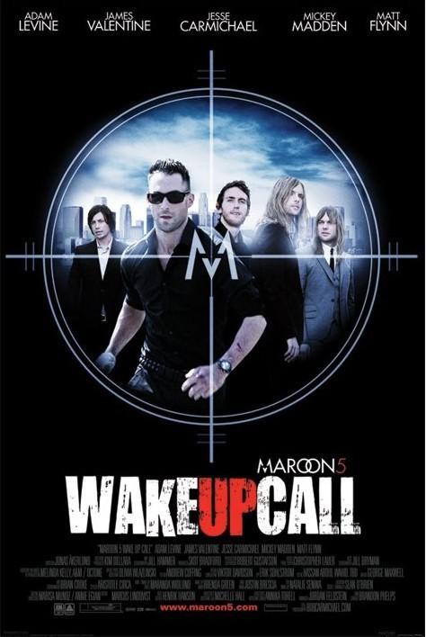 Maroon 5 - wake up call Affiche