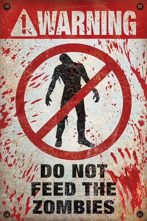 Warning - do not feed the zombies Affiche