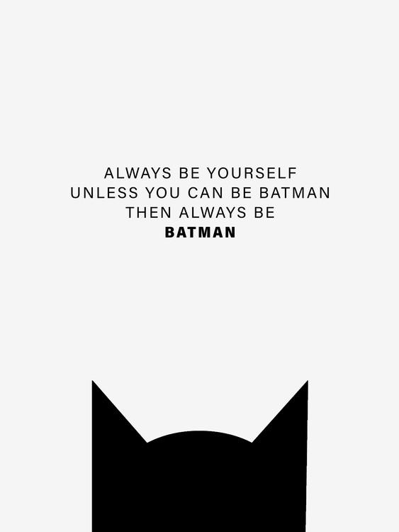 Illustration Always be Batman
