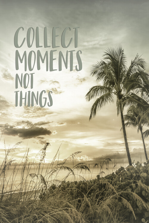Taide valokuvaus Collect moments not things | Sunset