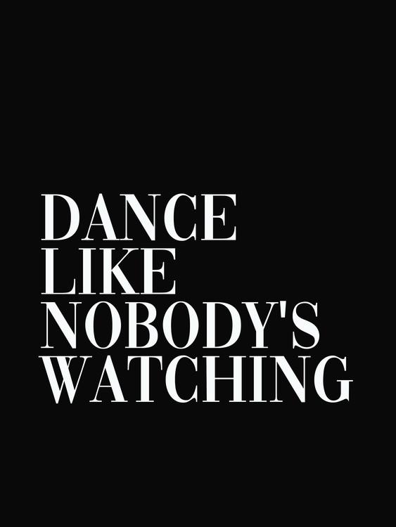 Illustration dance like nobodys watching
