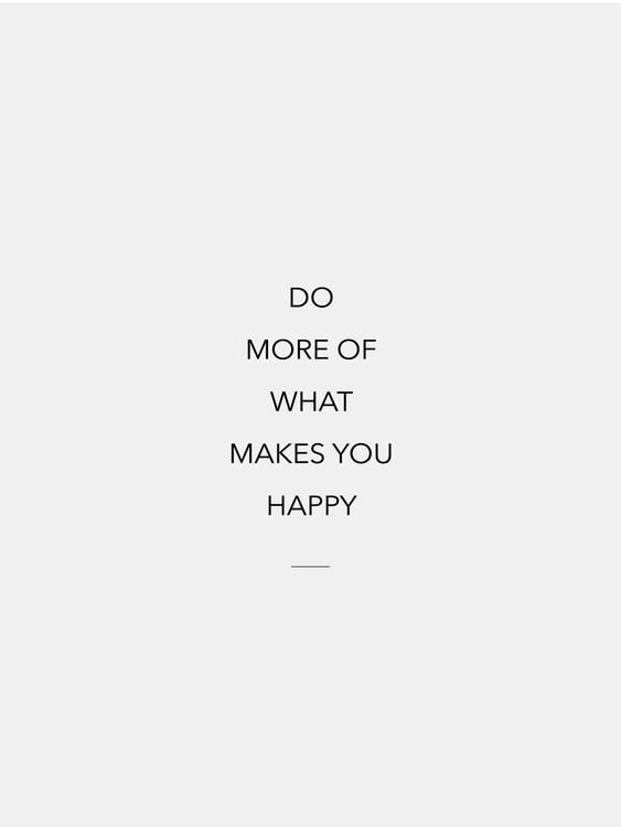 Illustration do more of what makes you happy