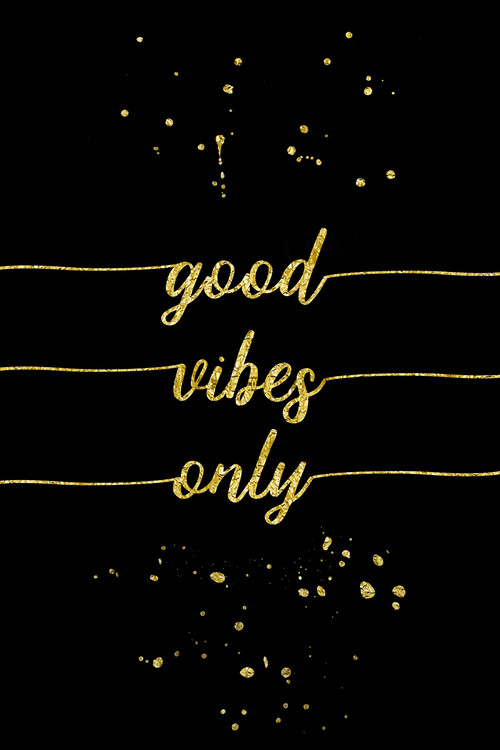 Art Photography Good Vibes Only | Gold