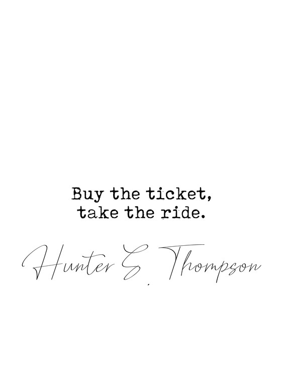 Arte Fotográfica Exclusiva Quote Hunter Thompson