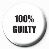 100 % GUILTY Badge