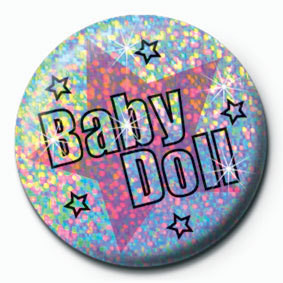 BABY DOLL Badge