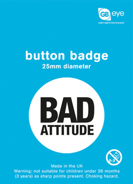 Bad Attitude Badge