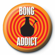 BONG ADDICT Badge