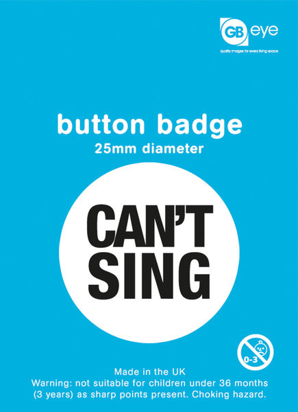 Can't Sing Badge