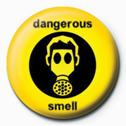 DANGEROUS SMELL Badges