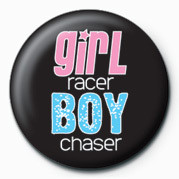Girl Racer / Boy Chaser Badge
