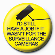 I'D STILL HAVE A JOB (SURV Badges