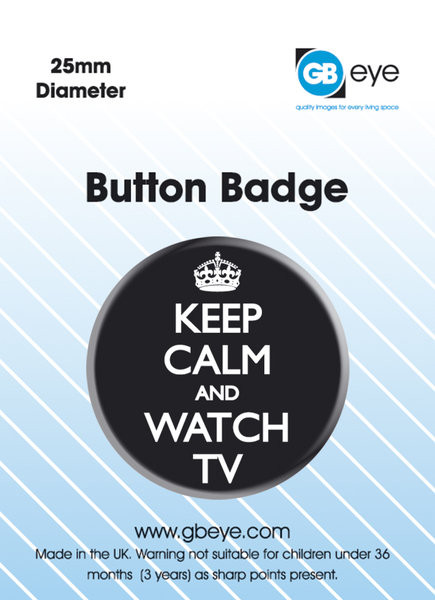 Keep Calm and Watch TV Badges