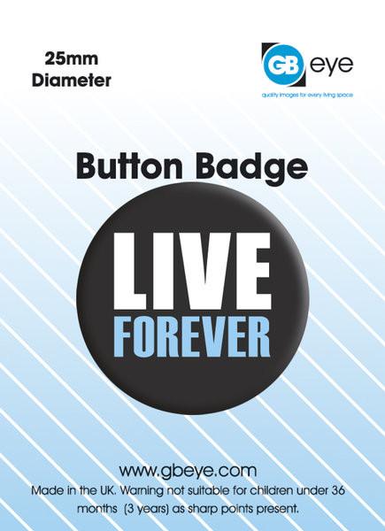 LIVE FOREVER Badge