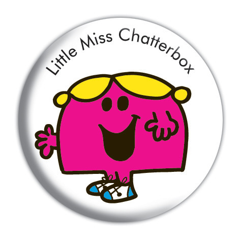 Mr. MEN AND LITTLE MISS CHATTERBOX Badge