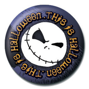 NIGHTMARE BEFORE CHRISTMAS - This is halloween Badge