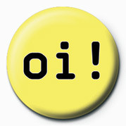 OI! Badges