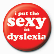 Sexy in Dyslexia Badge