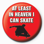 SKATEBOARDING - AT LEAST I Badge