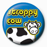 STROPPY COW Badges