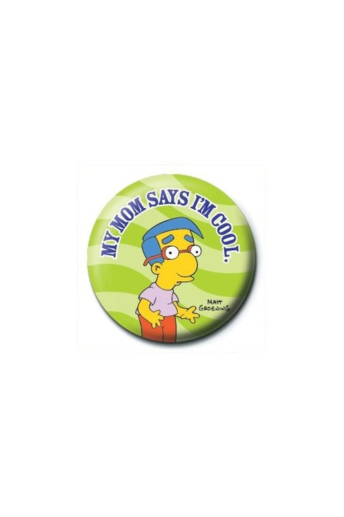 THE SIMPSONS - my mom says i'm cool Badge
