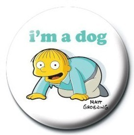THE SIMPSONS - ralph i am a dog Badge