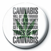 TIMES OF NO CANNABIS Badges