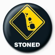 WARNING SIGN - STONED Badges