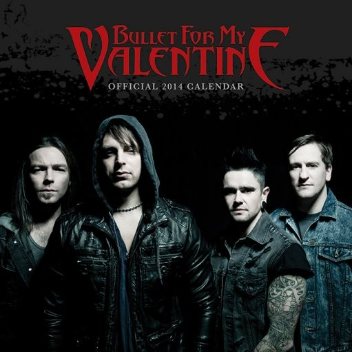 Calendar 2014 - BULLET FOR MY VALENTINE Calendrier 2017