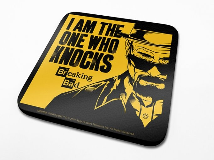 Breaking Bad - I Am The One Who Knocks Coaster