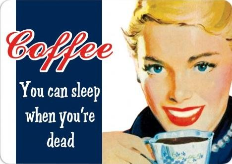 COFFEE - YOU CAN SLEEP Plaque métal décorée