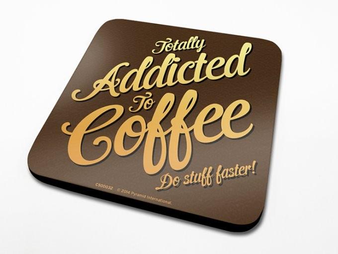 Coffee Addict  Dessous de Verre