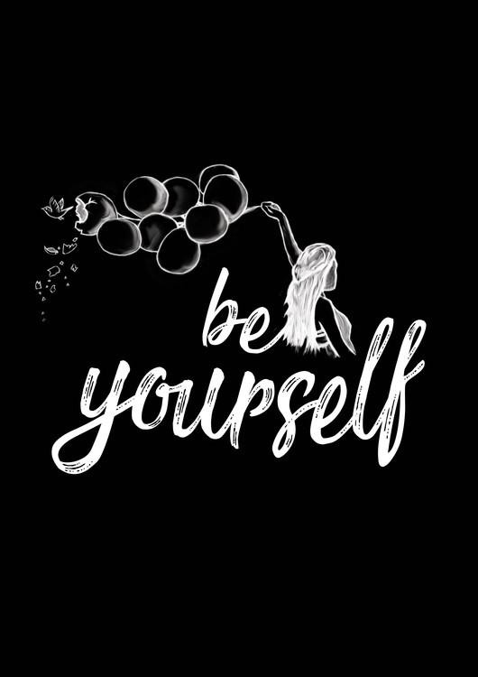 Eksklusiiviset taidevalokuvat Be yourself - Black