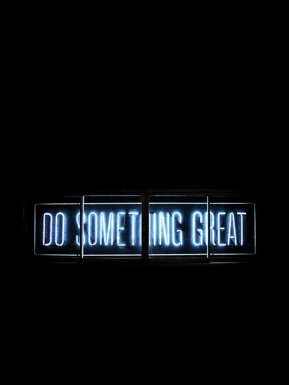 Eksklusiiviset taidevalokuvat do something great neon