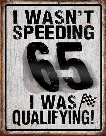 I Wasn't Speeding Plaque métal décorée