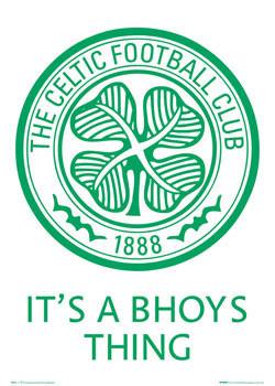 Juliste Celtic - bhoys thing badge