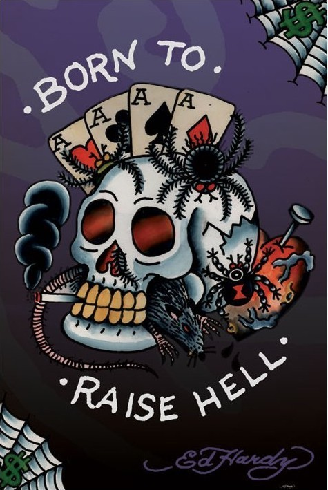 Juliste Ed Hardy - born to raise hell