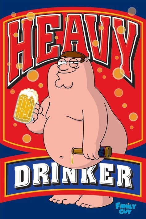Juliste FAMILY GUY - heavy drinker