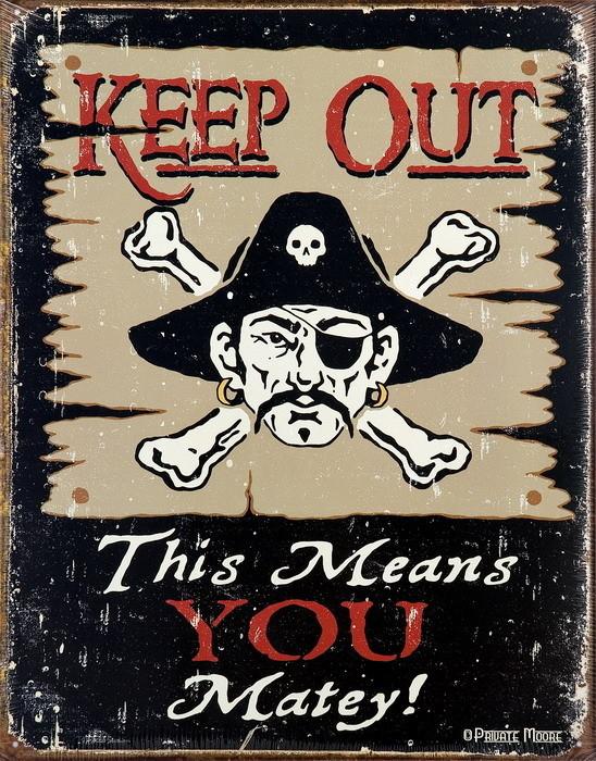 KEEP OUT MATEY Panneau Mural