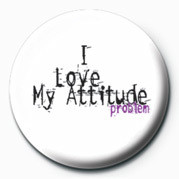 I LOVE MY ATTITUDE PROBLEM Merkit, Letut