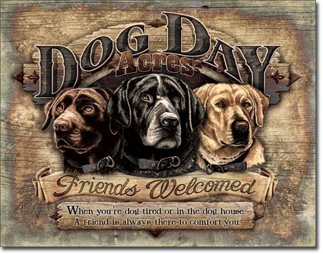 Metal sign DOG DAY ACRES FRIENDS WELCOMED