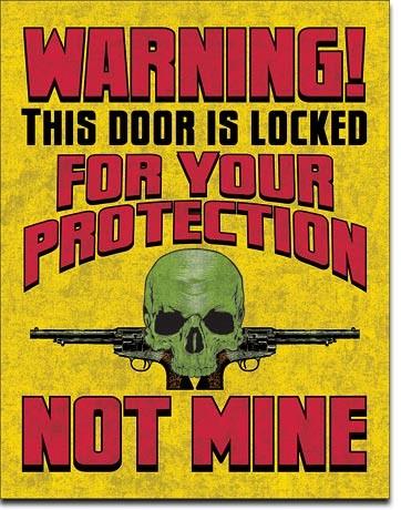 Metal sign Door is Locked