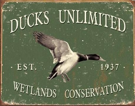 Metal sign DUCK UNLIMITED SINCE 1937