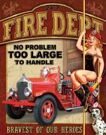 Metal sign FIRE DEPT - no problem