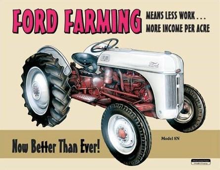 Metal sign Ford Farming 8N
