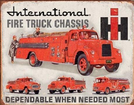 Metal sign INTERNATIONAL FIRE TRUCK CHASS